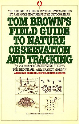 Tom Brown's Field Guide to Nature Observation and Tracking By Brown, Tom