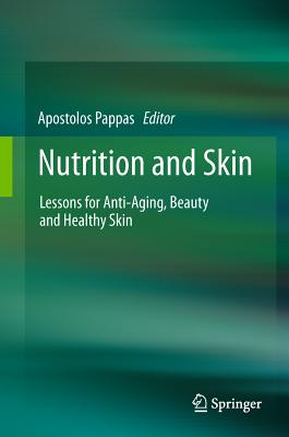 Nutrition and Skin By Pappas, Apostolos (EDT)